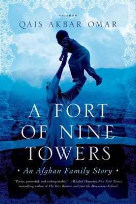 A Fort of Nine Towers - An Afghan Family Story