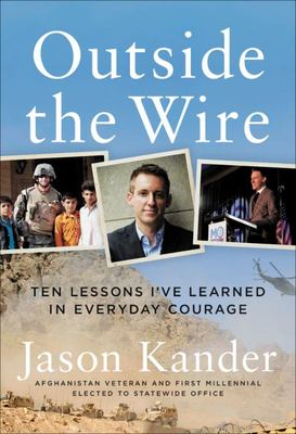Outside the Wire - An Education in Everyday Courage