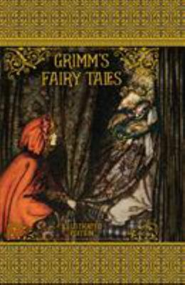 Grimm's Fairy Tales: Illustrated Edition