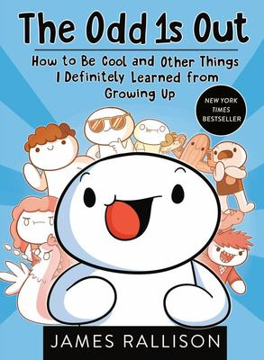 The Odd 1s Out - How to be Cool and Other Things I definitely Learned from Growing Up