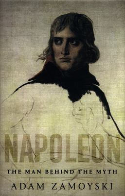 Napoleon: Man Behind the Myth