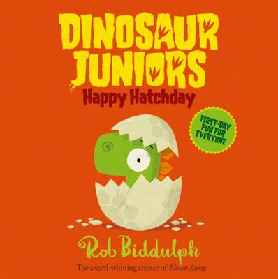 Happy Hatchday (Dinosaur Juniors #1)