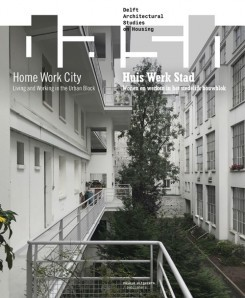 Dash Home Work City - Living And Working In The Urban Block