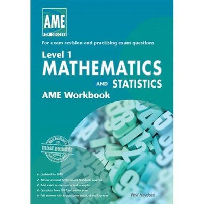 AME NCEA Level 1 Mathematics & Stats Workbook 2018