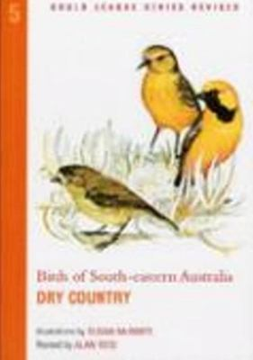 Birds of South-Eastern Australia - Dry Country