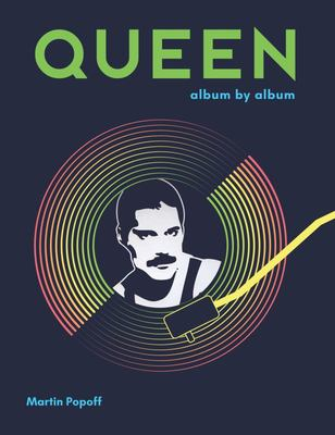 Queen: Album by Album