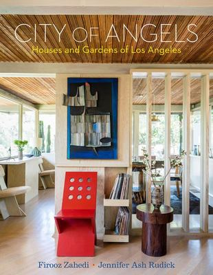 City of Angels - Houses and Gardens of Los Angeles