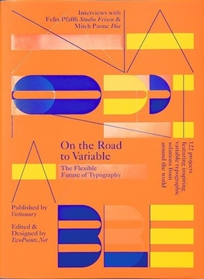 On the Road to Variable - The Future of Type