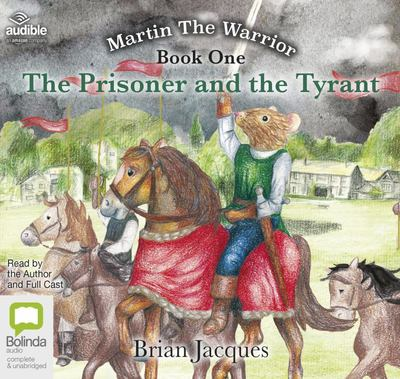 Jacques / Prisoner and the Tyrant - Martin the Warrior #1 (Audio CD)