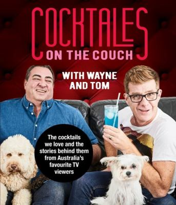 Cocktales on the Couch with Wayne and Tom,
