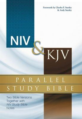 NIV and KJV Parallel Study Bible - Two Bible Versions Together with NIV Study Bible Notes