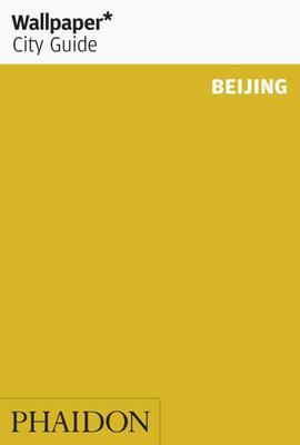 Beijing 2015 Wallpaper City Guide