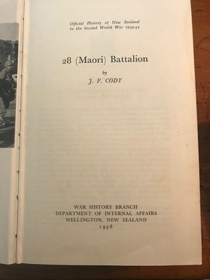Official History of New Zealand in the Second World War 1939-45 28 (Maori) Battalion