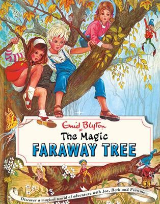 The Magic Faraway Tree (The Magic Faraway Tree #2 Vintage Edition)