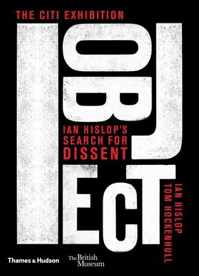 I Object: A History of Dissent