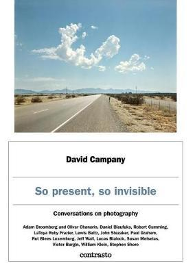 So Present, So Invisible - Conversations on Photography