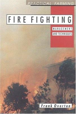 Firefighting - Management and Techniques
