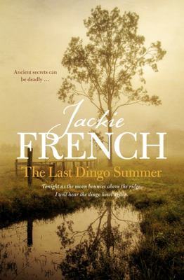 The Last Dingo Summer (The Matilda Saga #8)