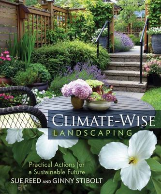 Climate-Wise Landscaping - Practical Actions for a Sustainable Future