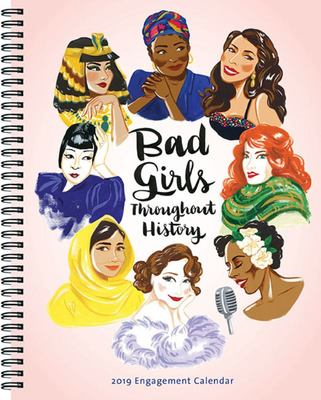 Bad Girls Throughout History 2019 Calendar