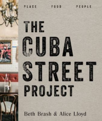 The Cuba Street Project - Place Food People