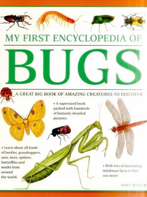 My First Encylopedia of Bugs