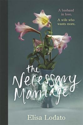 The Necessary Marriage