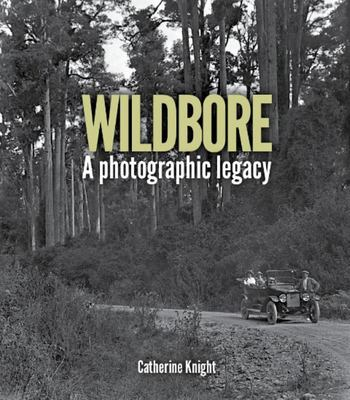 Wildbore - A Photographic Legacy