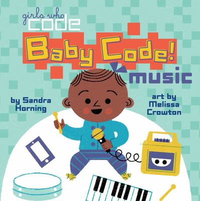 Music (Girls Who Code: Baby Code)