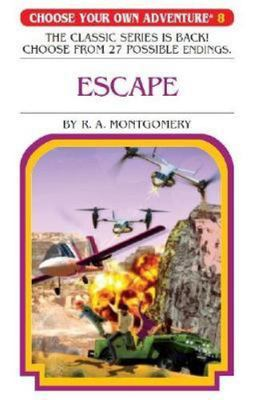 Escape (Choose Your Own Adventure #8)