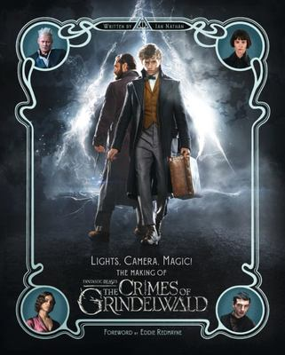 Lights, Camera, Magic!: The Making of The Crimes of Grindelwald