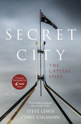 Secret City: The Capital Files