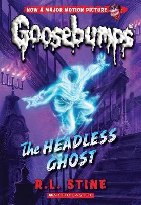 The Headless Ghost (Goosebumps #33)
