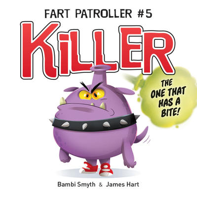 Fart Patroller #5 - Killer