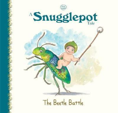 A Snugglepot Tale - The Beetle Battle