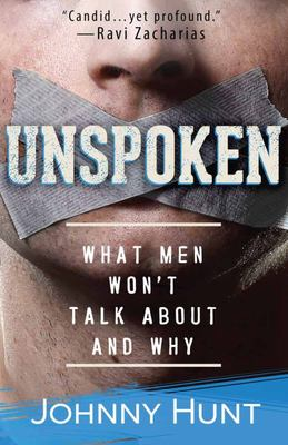 Unspoken - The Things Men Don't Talk about... and Why