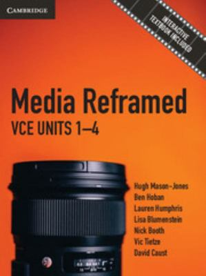 Media Reframed: VCE Units 1-4 Pack (Textbook and Interactive Textbook)