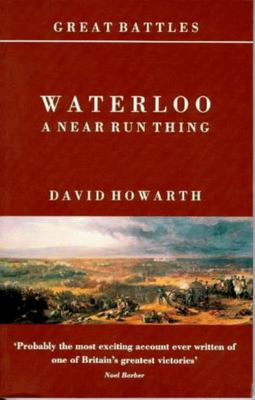 Waterloo - A Near Run Thing