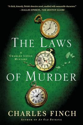 The Laws of Murder - A Charles Lenox Mystery