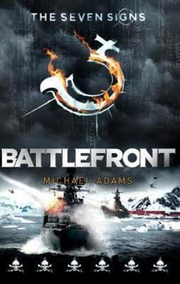 Battlefront (The Seven Signs #7)