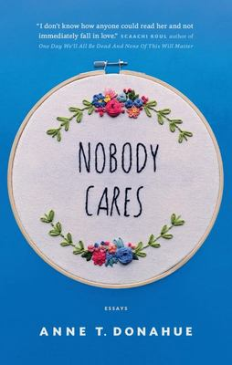 Nobody Cares - Essays