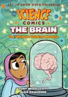 The Brain - The Ultimate Thinking Machine (Science Comics)