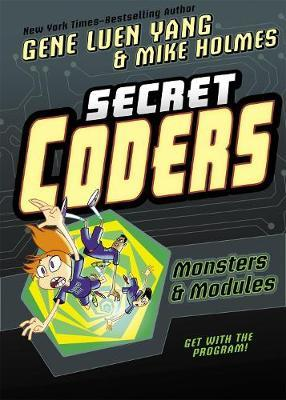 Monsters and Modules (Secret Coders #6)