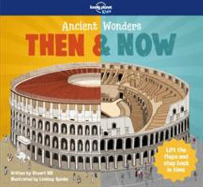 Ancient Wonders - Then and Now