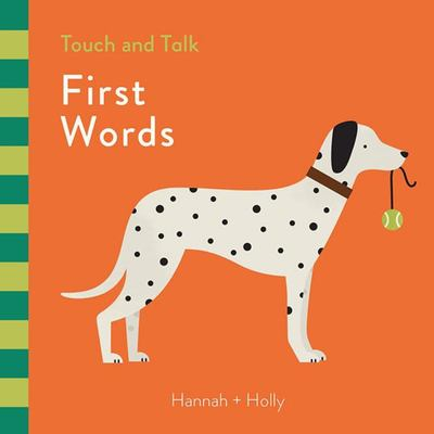 First Words (Hannah + Holly Touch and Trace)