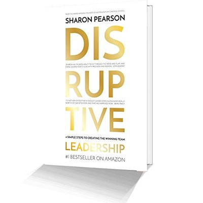 Disruptive Leadership : The Art of giving a $#@!, rocking the boat and creating a winning team
