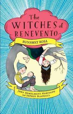 Runaway Rosa (The Witches of Benevento #5)