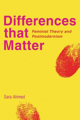 Differences That Matter - Feminist Theory and Postmodernism