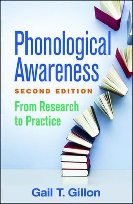 Phonological Awareness, Second Edition - From Research to Practice