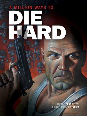 A Million Ways to Die Hard